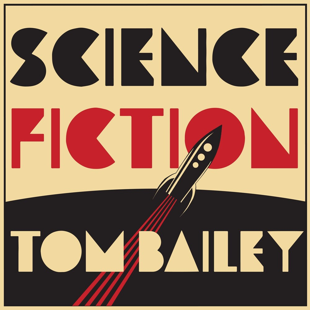 Tom Bailey - Science Fiction [LP]
