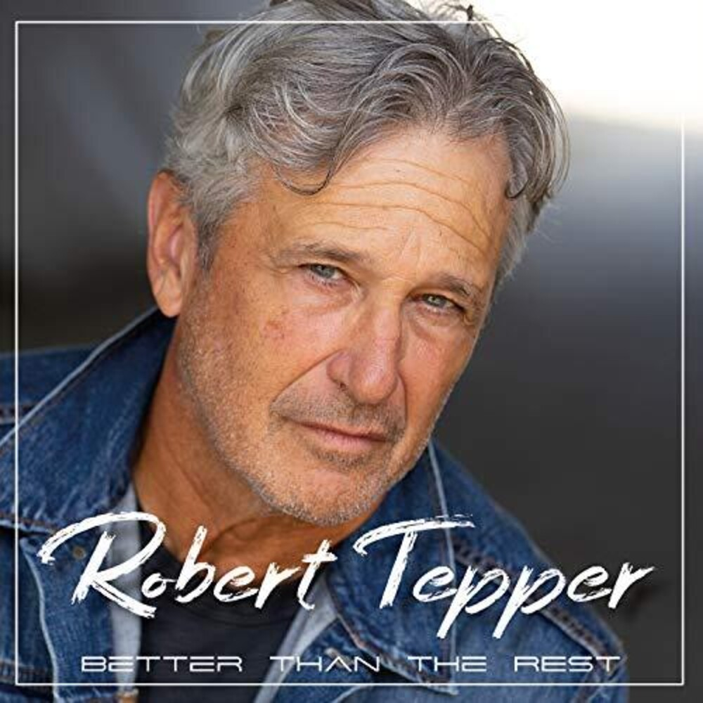 Tepper Robert - Better Than The Rest
