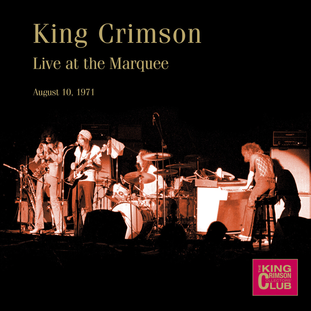 King Crimson - Live At The Marquee August 10 1971