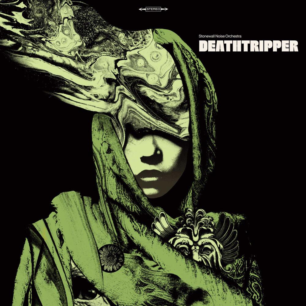 Stonewall Noise Orchestra - Deathtripper (Green Vinyl) (Grn)