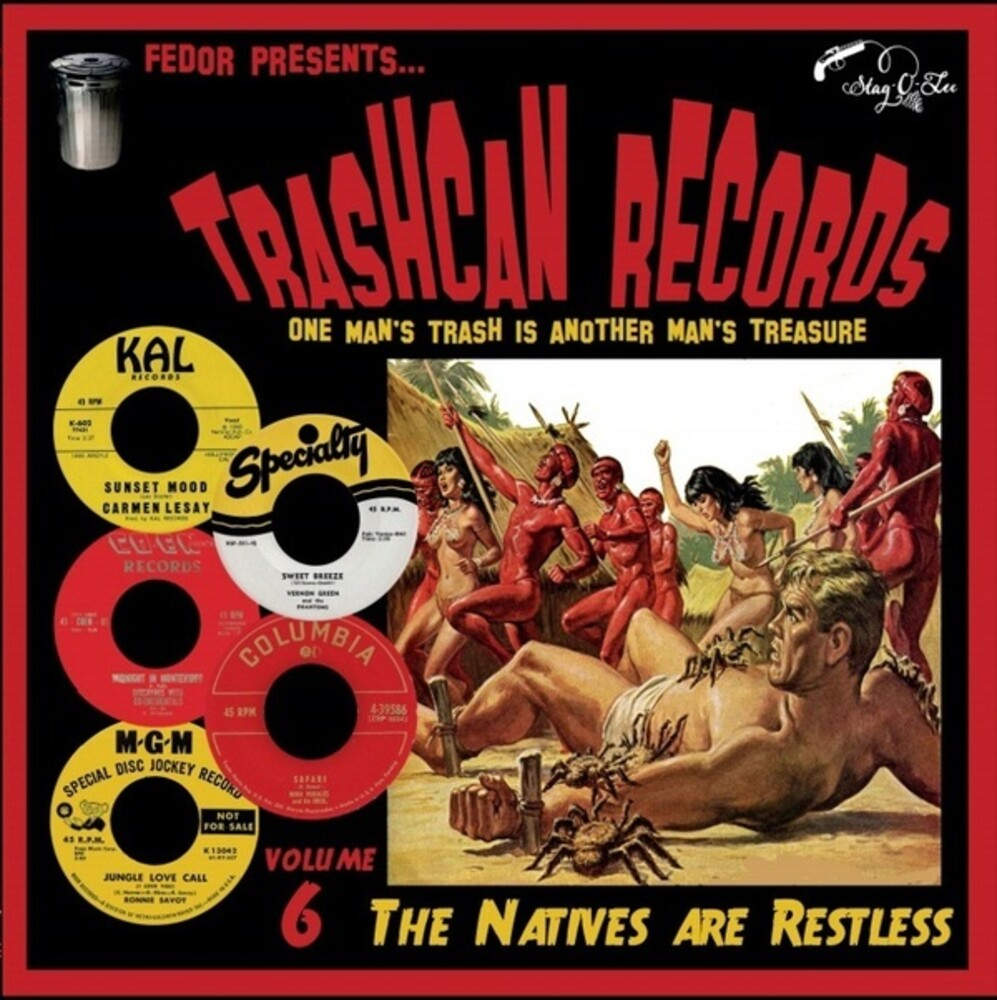 Trashcan Volume 6 Natives Are Restless / Various - Trashcan Volume 6: Natives Are Restless / Various