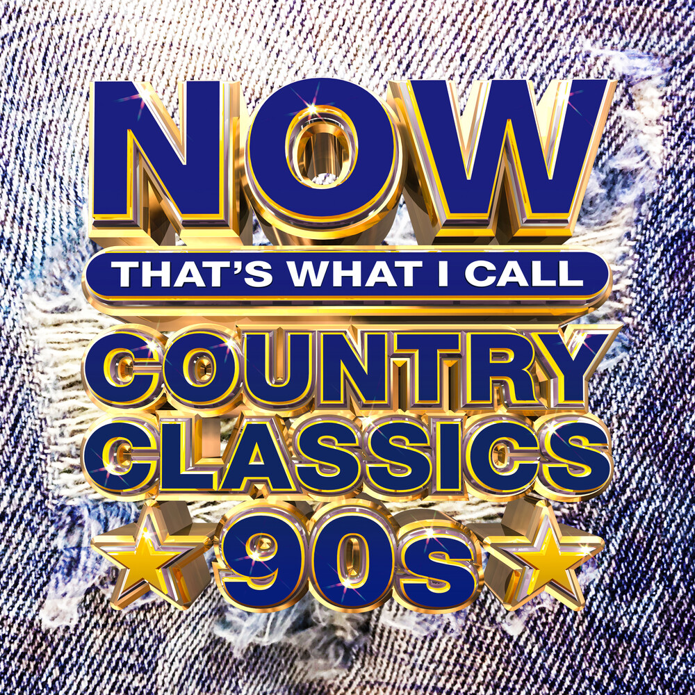 Now That's What I Call Music! - NOW Country Classics '90s