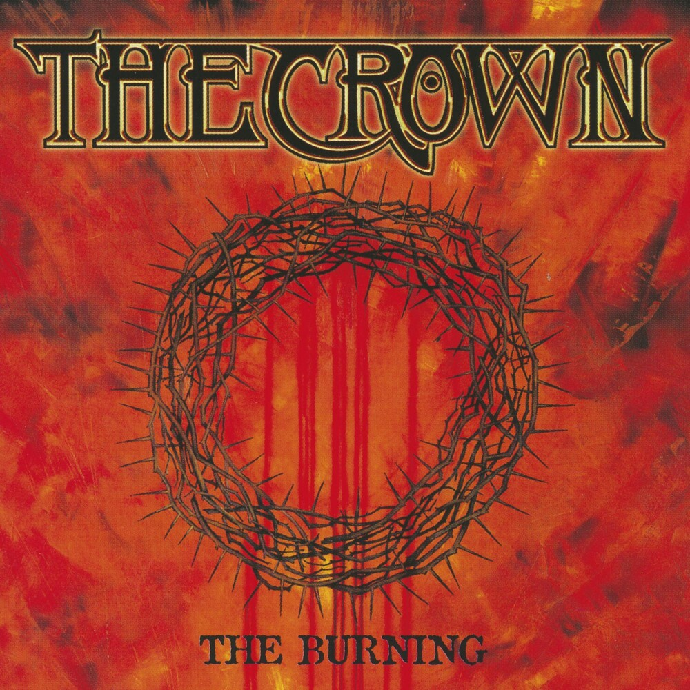 Crown - Burning (Uk)