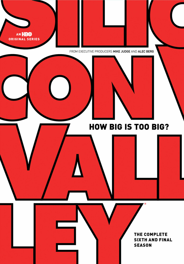 - Silicon Valley: The Complete Sixth and Final Season