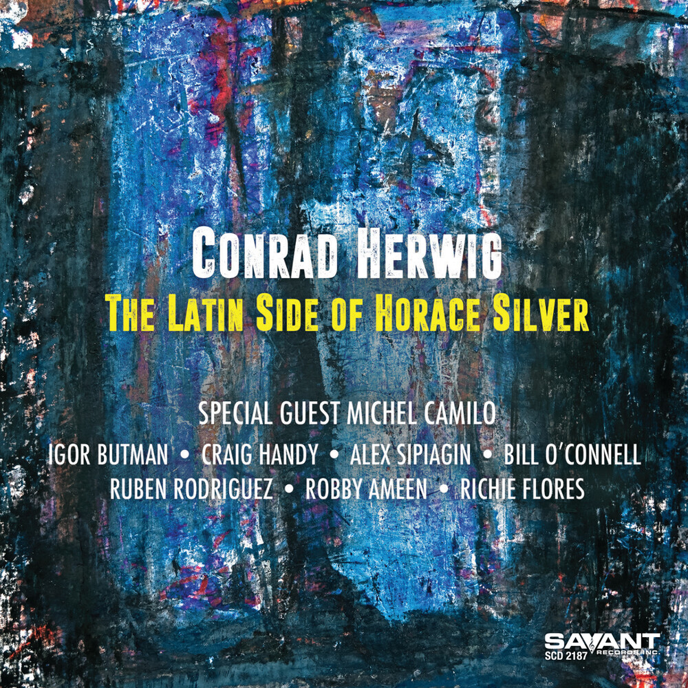 Conrad Herwig - Latin Side Of Horace Silver