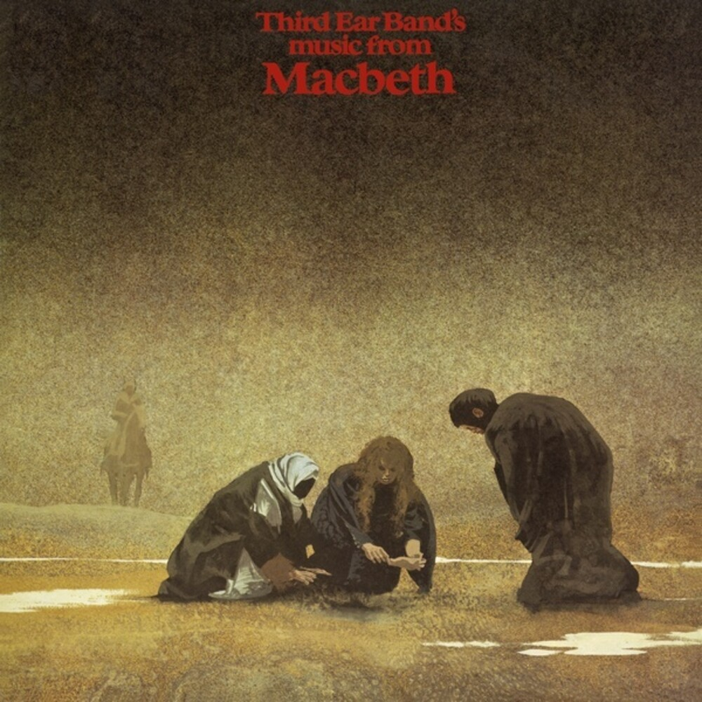 Third Ear Band - Macbeth