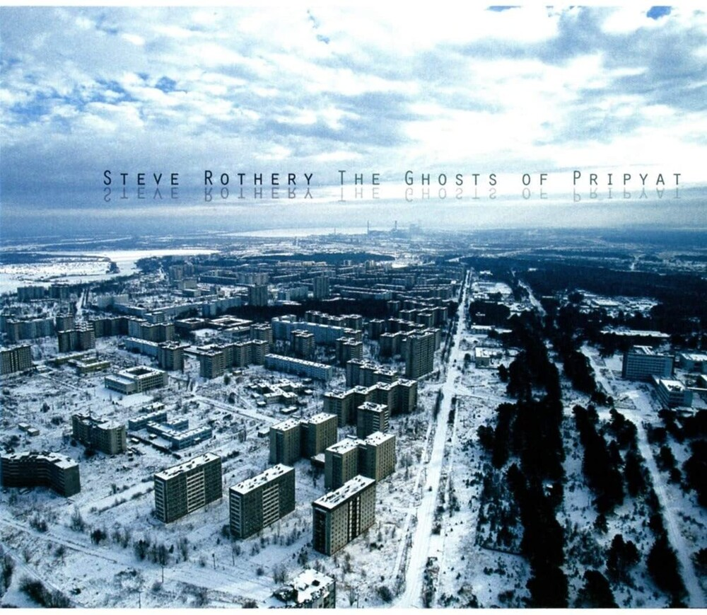 Steve Rothery - Ghosts Of Pripyat (Uk)