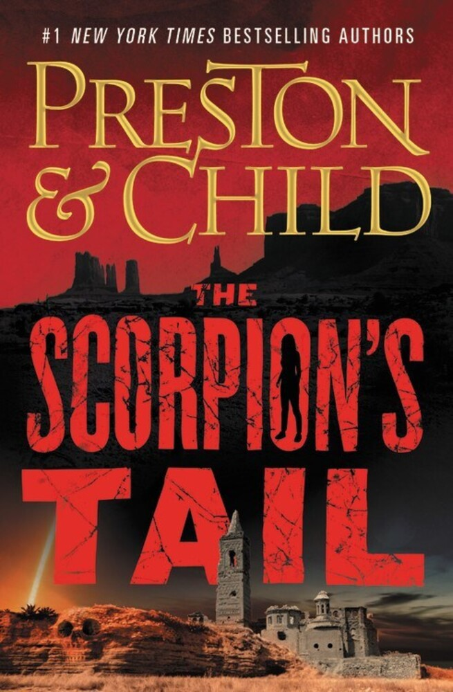 Child, Lincoln / Preston, Douglas - The Scorpion's Tail: A Nora Kelly Novel