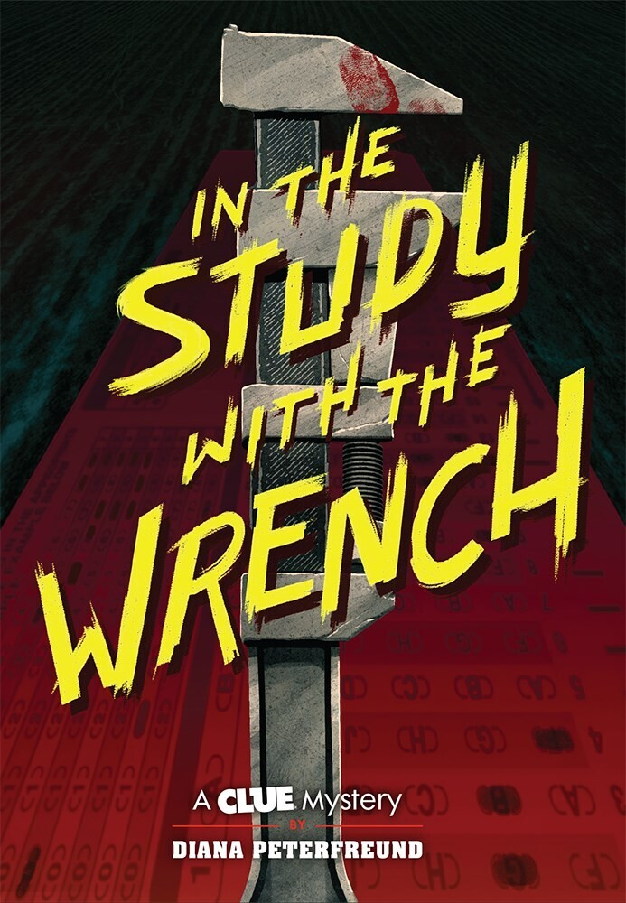 - In the Study with the Wrench: A Clue Mystery, Book Two