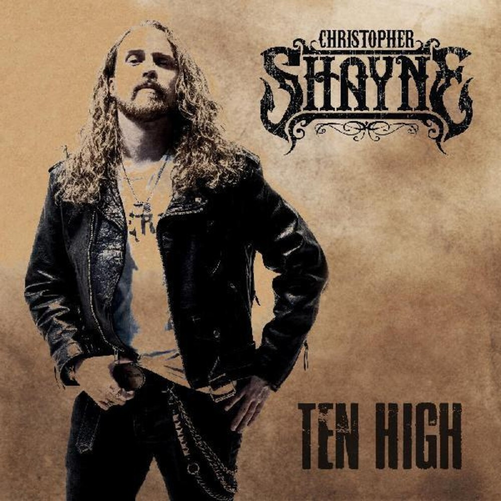 Christopher Shayne - Ten High