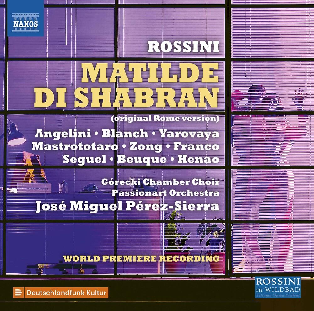 Rossini / Gorecki Chamber Choir / Perez-Sierra - Matilde Di Shabran