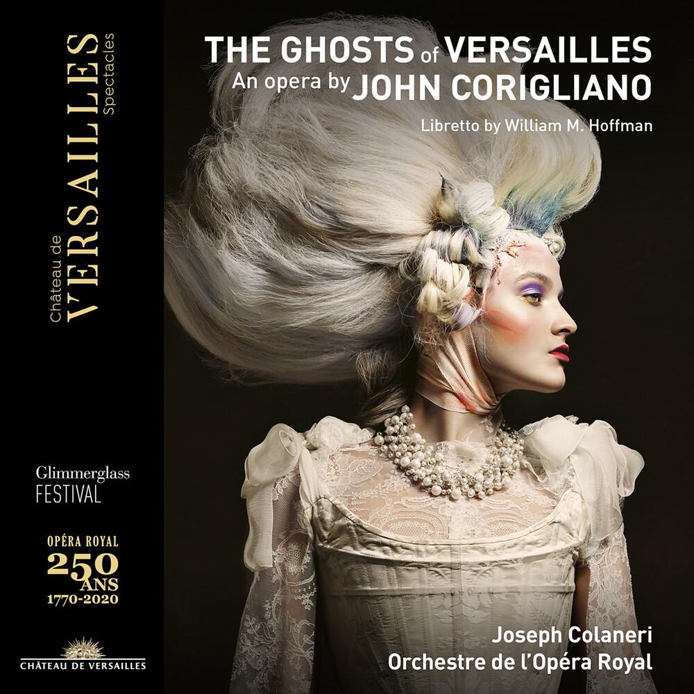 Corigliano / Orchestre De L'opera Royal / Colaneri - Ghosts Of Versailles