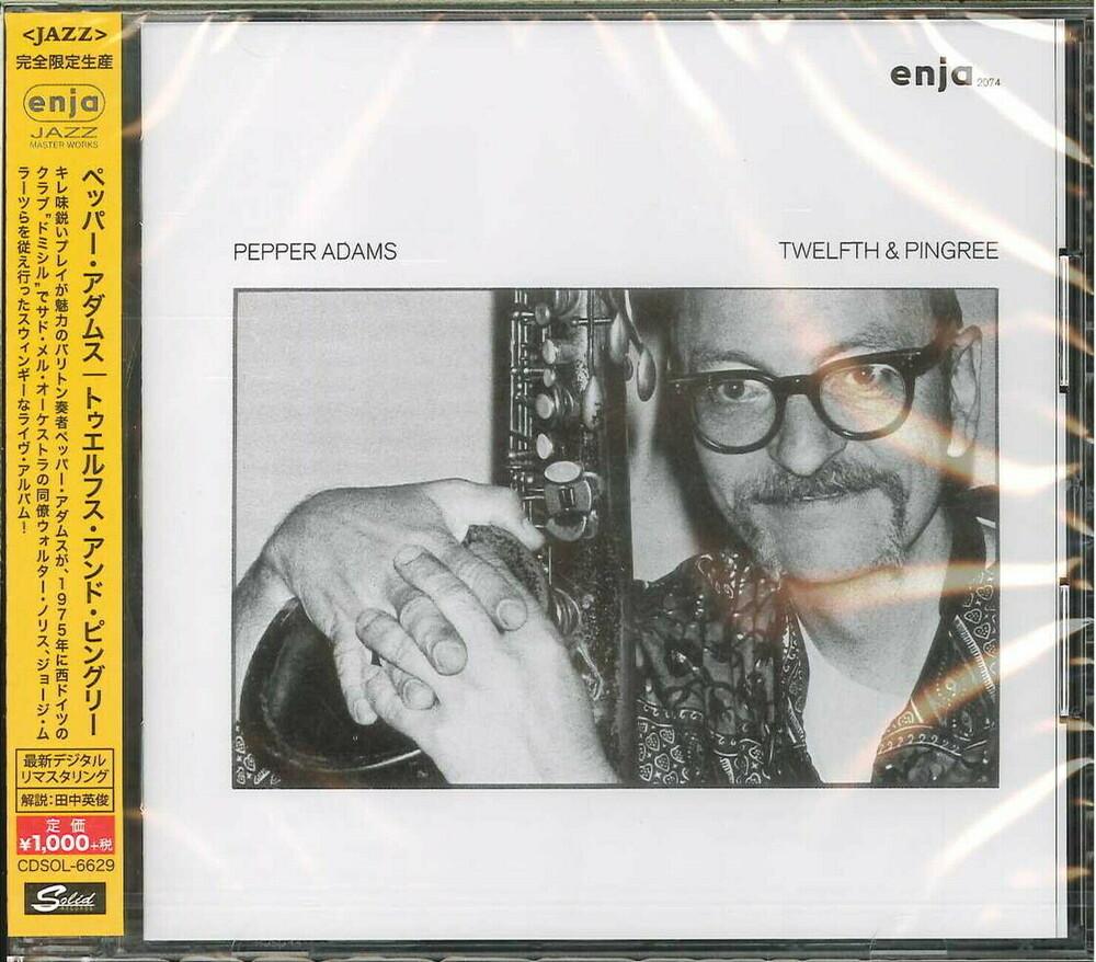Pepper Adams - Twelfthe & Pingree [Reissue] (Jpn)