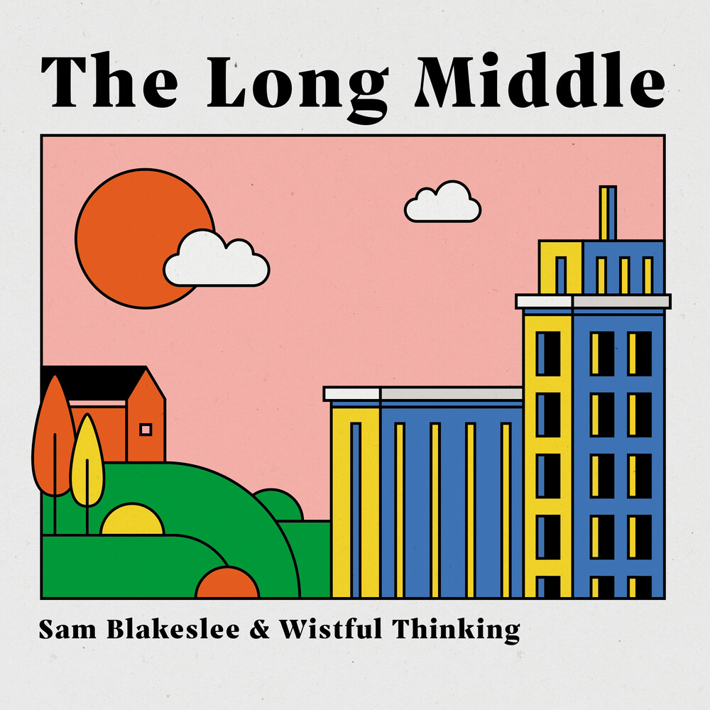 Sam Blakeslee - Long Middle [Digipak]
