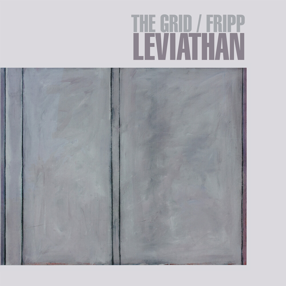 Grid / Fripp - Leviathan (Tgv) (Uk)