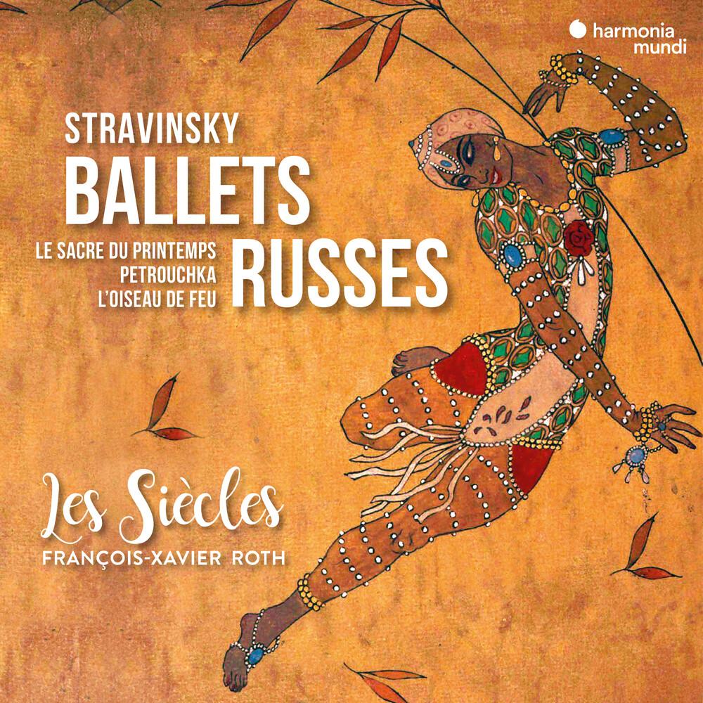 Les Siecles / Francois Roth -Xavier - Ballets Russes