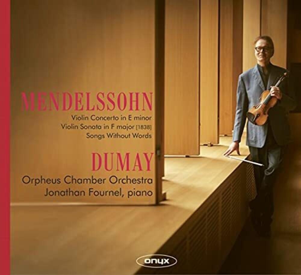 Augustan Dumay - Mendelssohn: Violin Concerto & Sonata