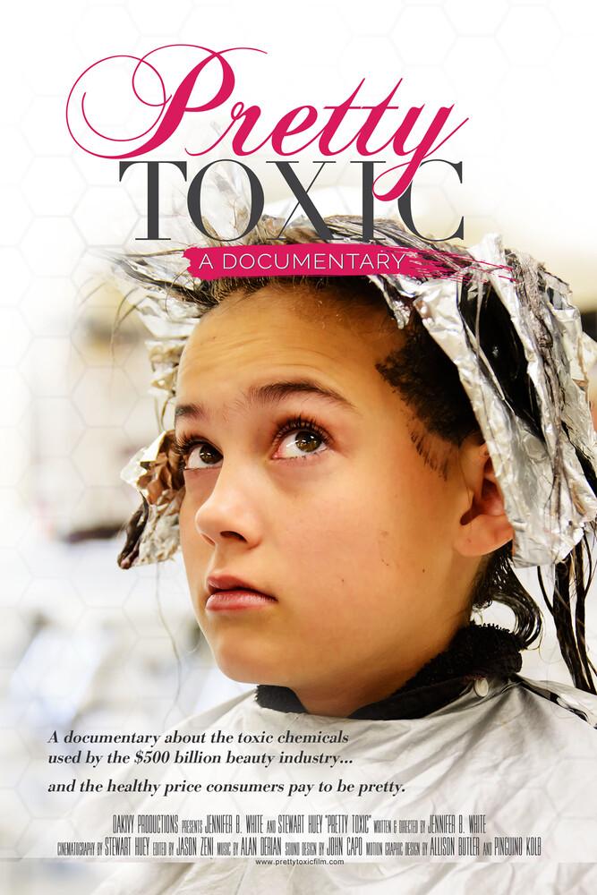 Pretty Toxic - Pretty Toxic