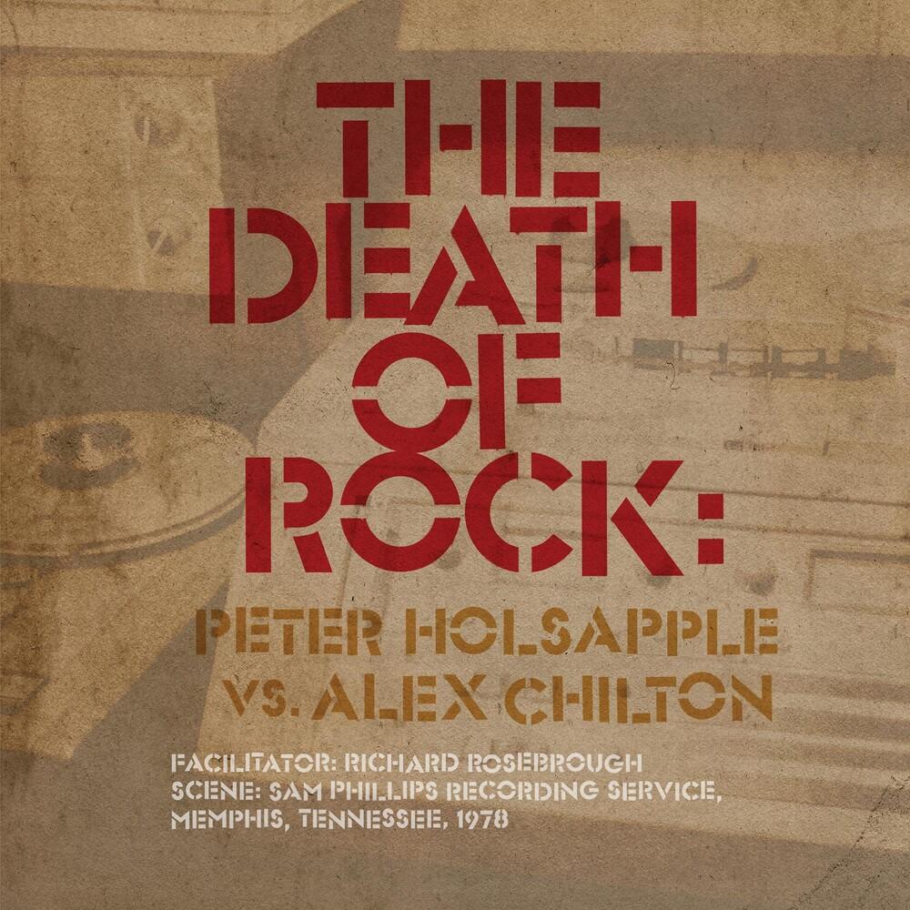 Peter Holsapple Vs. Alex Chilton - The Death Of Rock [LP]
