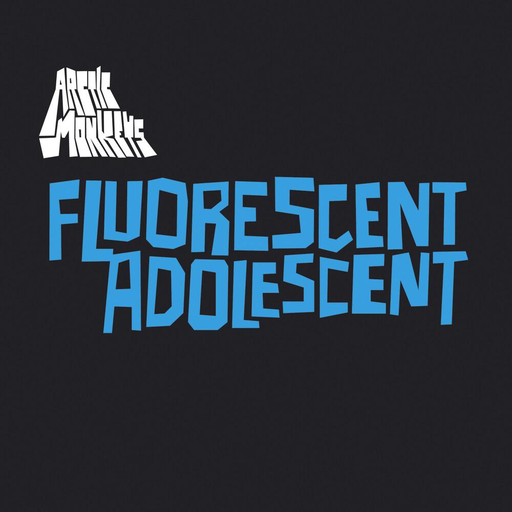 Arctic Monkeys - Fluorescent Adolescent [Vinyl Single]