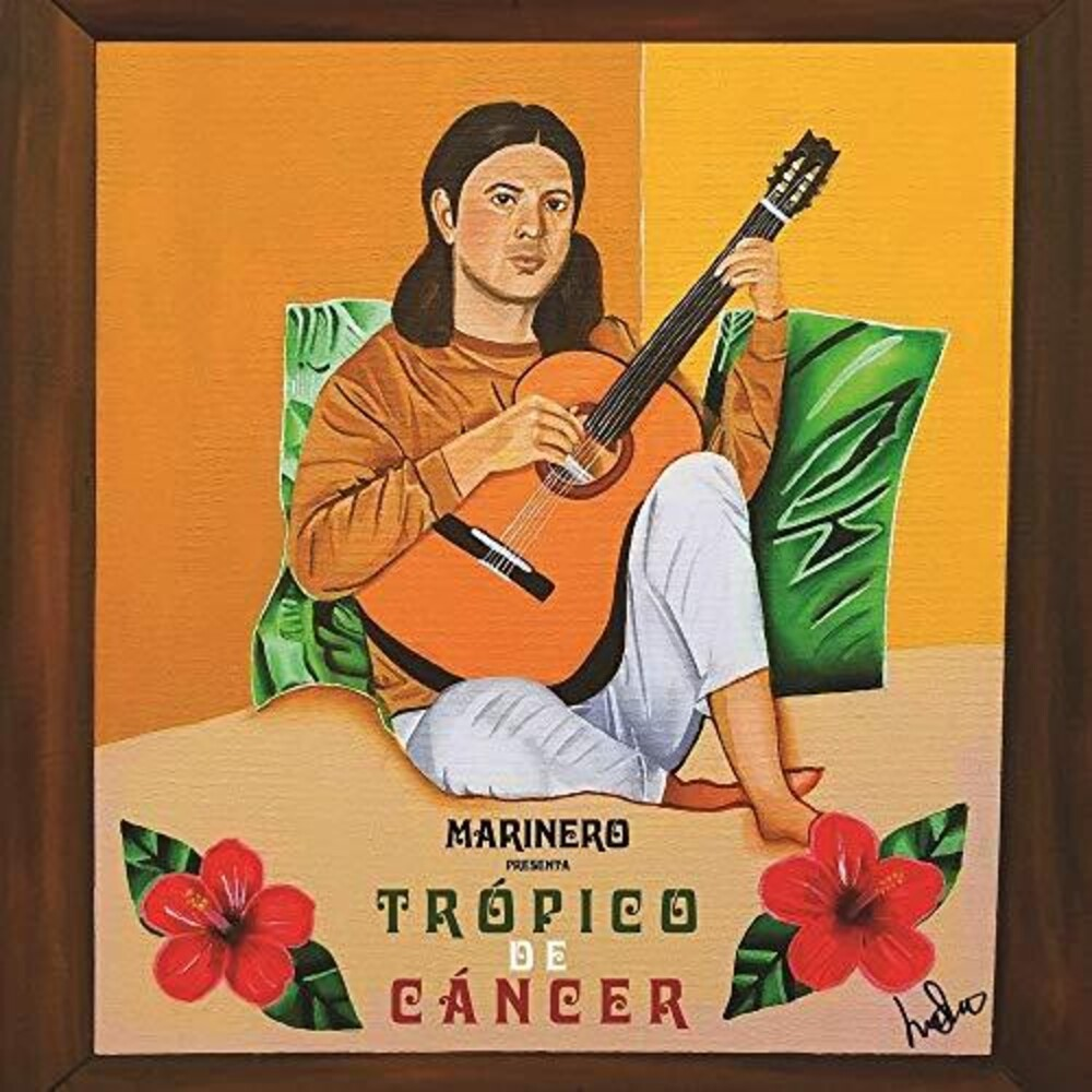 Marinero - Tropico De Cancer
