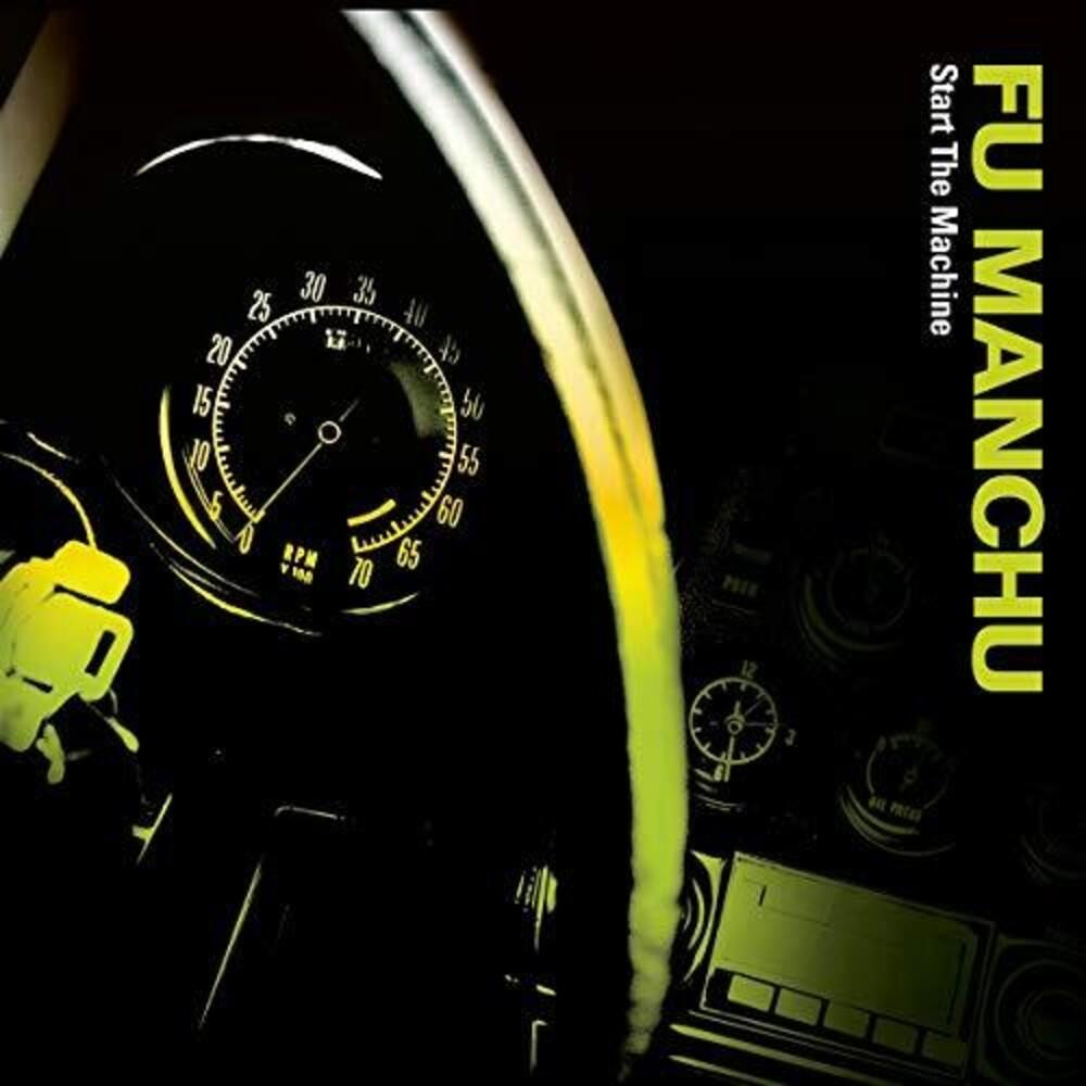 Fu Manchu - Start The Machine (Blk) (Colv) (Grn)