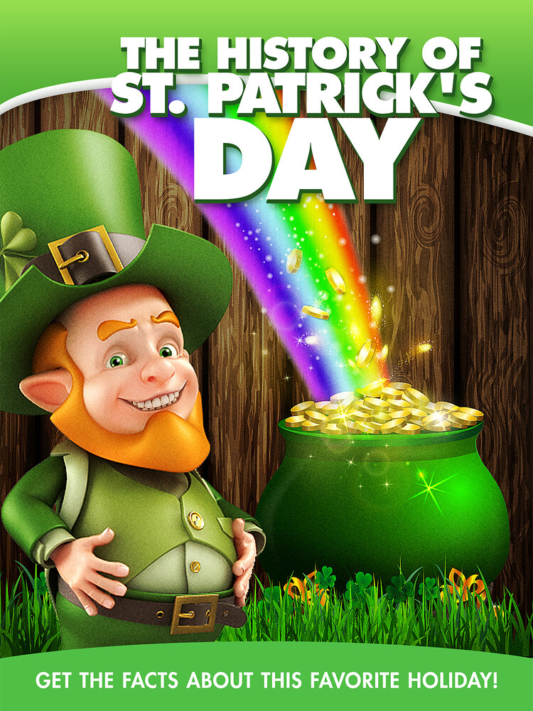 - The History Of St Patrick's Day