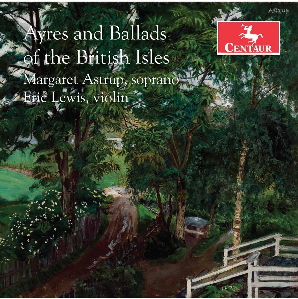 Clarke / Astrup / Housman - Ayres & Ballads of the British