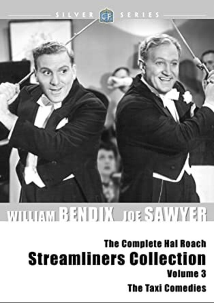 Complete Hal Roach Streamlines Collection: Vol 3 - The Complete Hal Roach Streamliners Collection: Volume 3: The Taxi Comedies