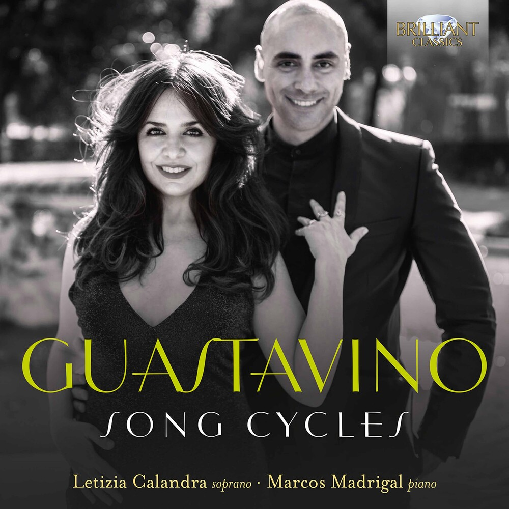 Letizia Calandra - Guastavino: Song Cycles