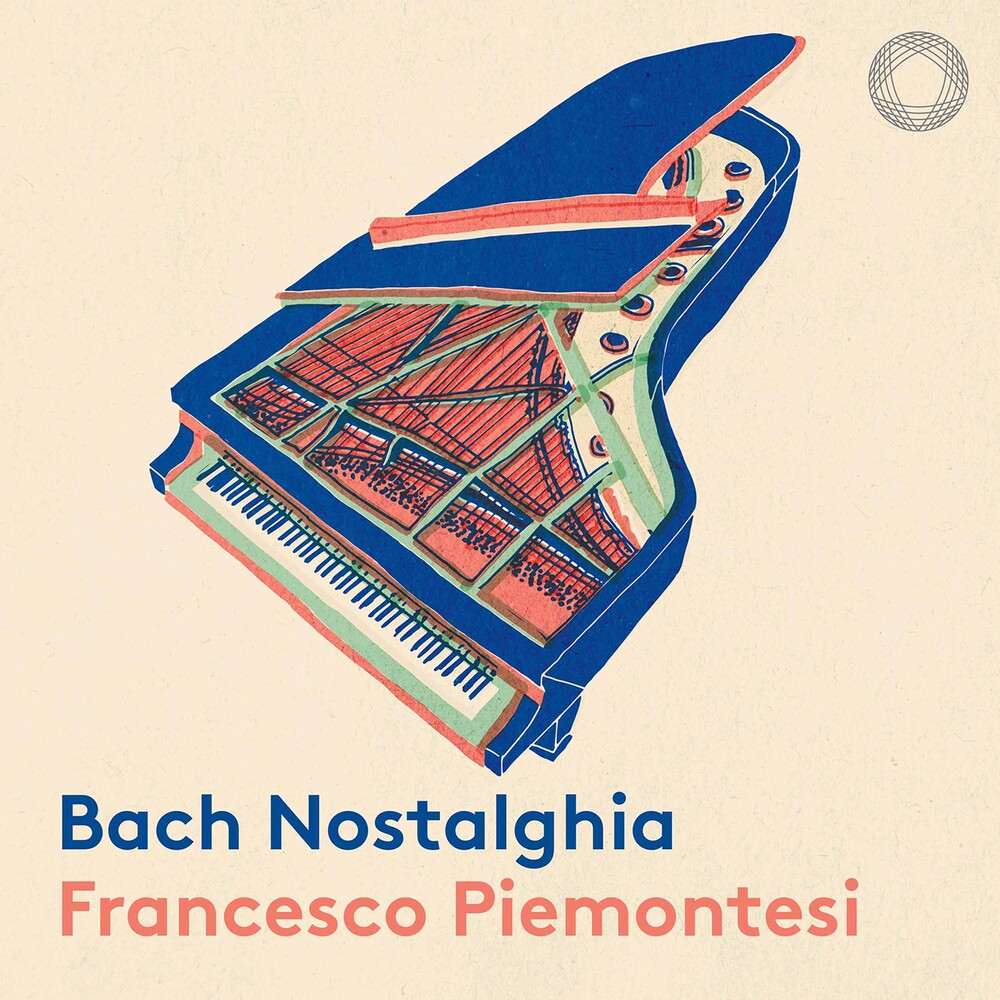 Francesco Piemontesi - Bach Nostalghia