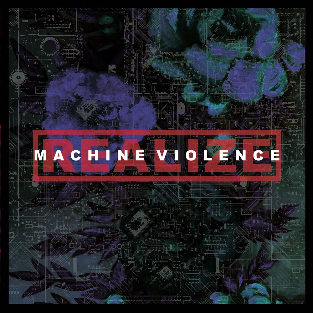 Realize - Machine Violence