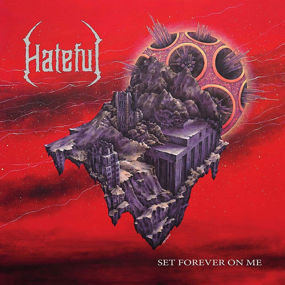 Hatefule - Set Forever On Me