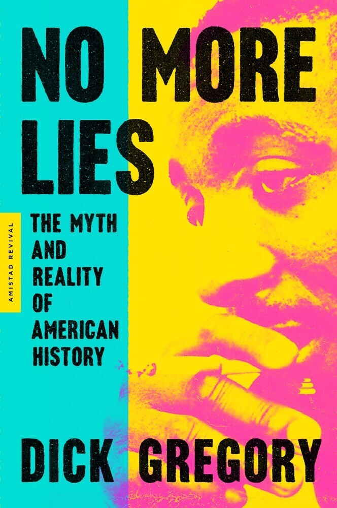 - No More Lies: The Myth and Reality of American History