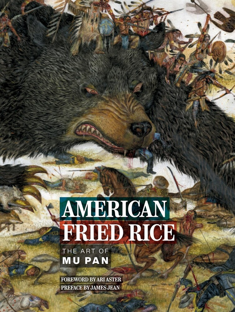 Pan, Mu - American Fried Rice: The Art of Mu Pan