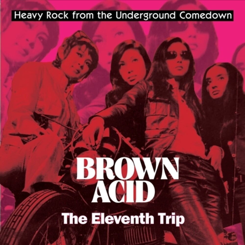Brown Acid - The Eleventh Trip / Various - Brown Acid - The Eleventh Trip / Various