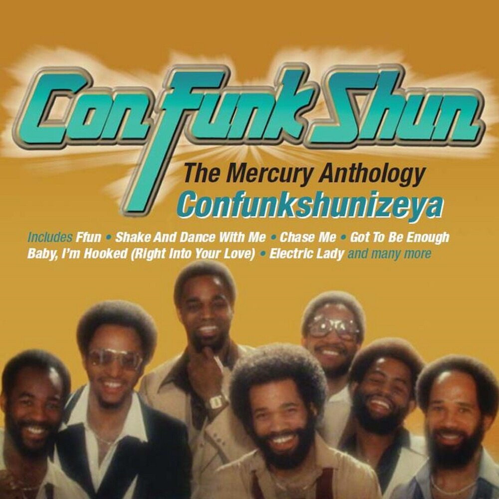 Con Funk Shun - Confunkshunizeya: Mercury Anthology (Uk)