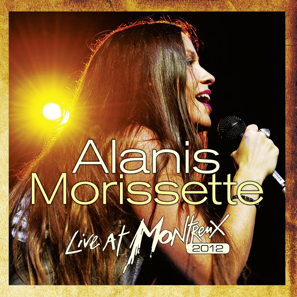 Alanis Morissette - Live At Montreux 2012 (W/Cd) (Ltd)