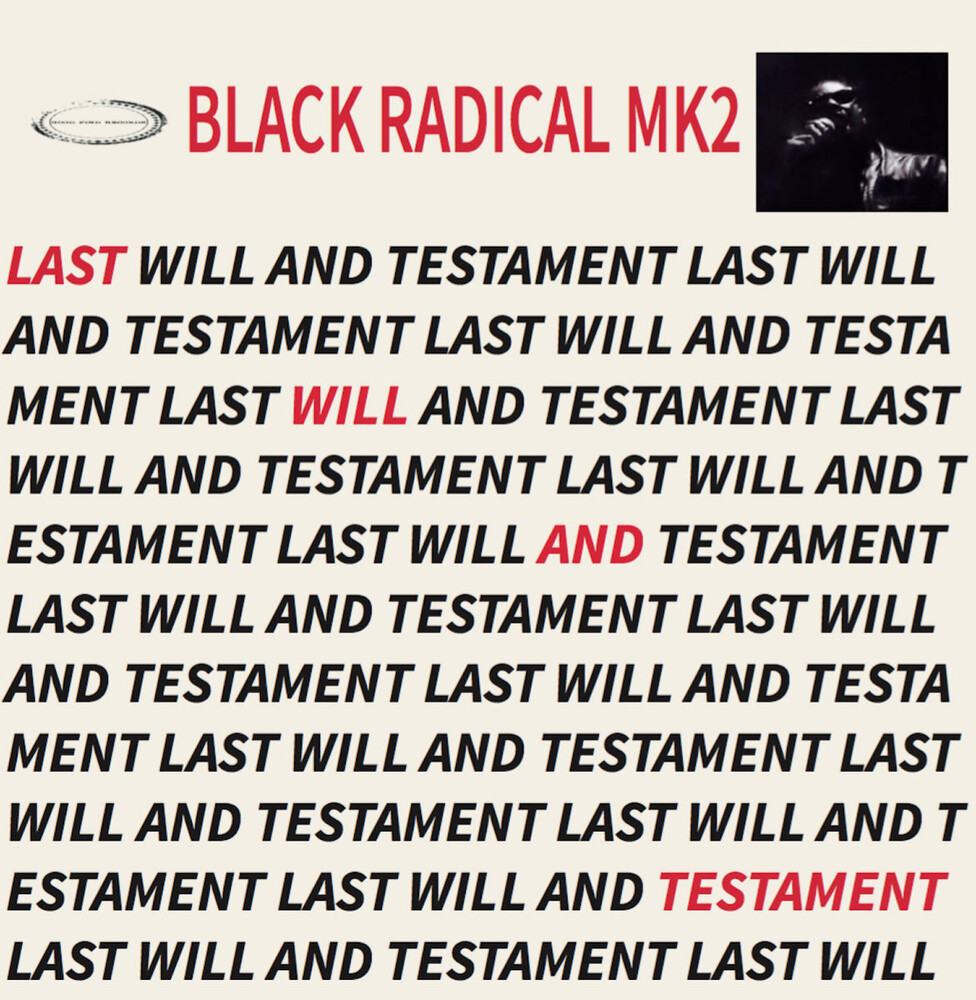 Black Radical Mk2 - Last Will And Testament [Limited Edition]