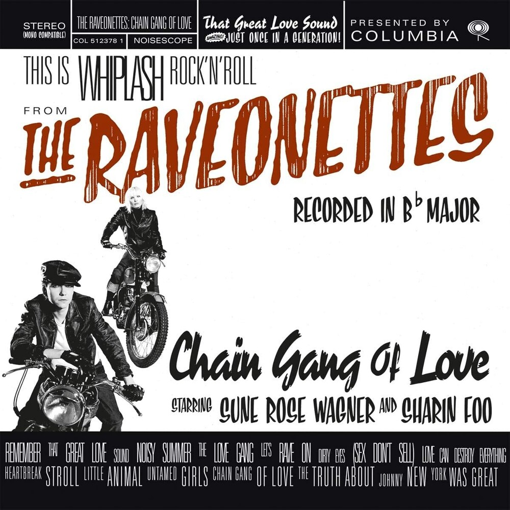 Raveonettes - Chain Gang Of Love [Limited 180-Gram Translucent Red Colored Vinyl]