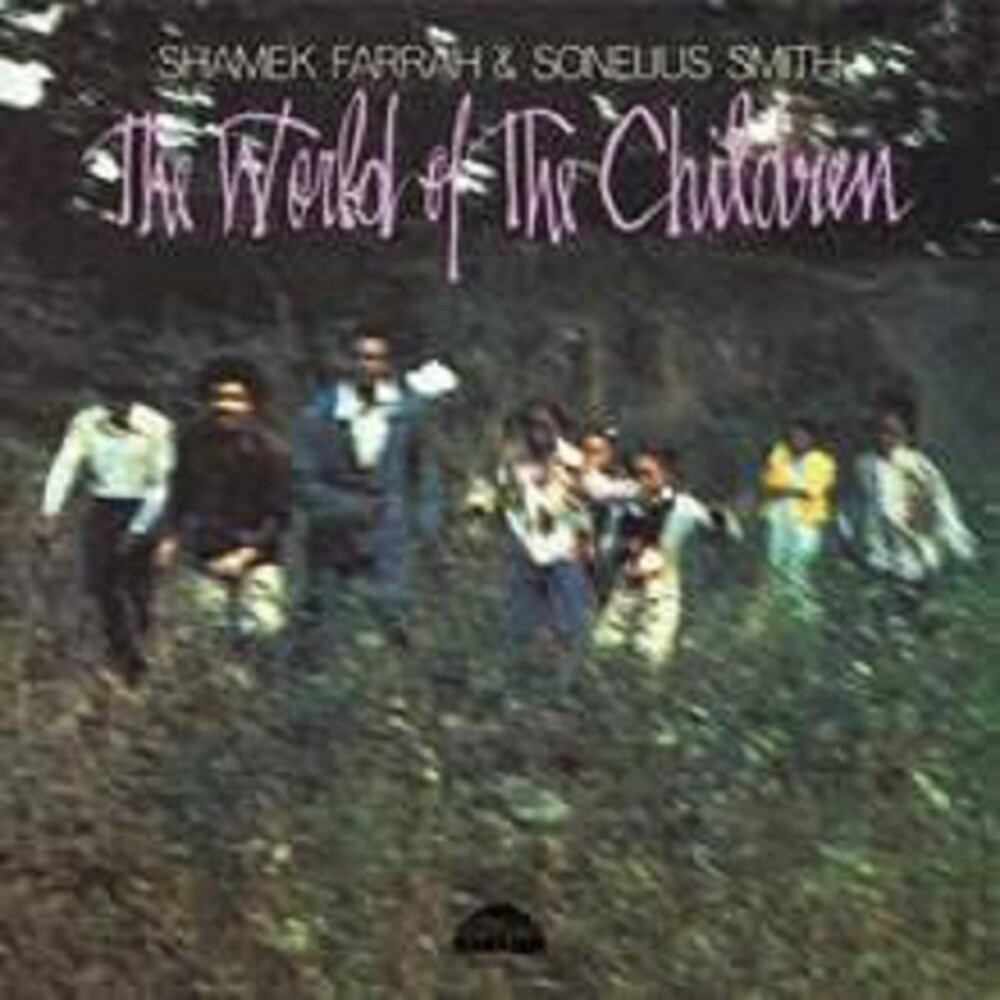 Shamek Farrah / Smith,Sonelius - The World Of The Children
