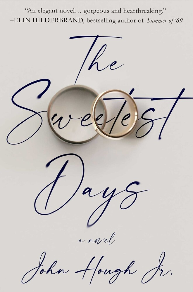 Hough, John - The Sweetest Days: A Novel