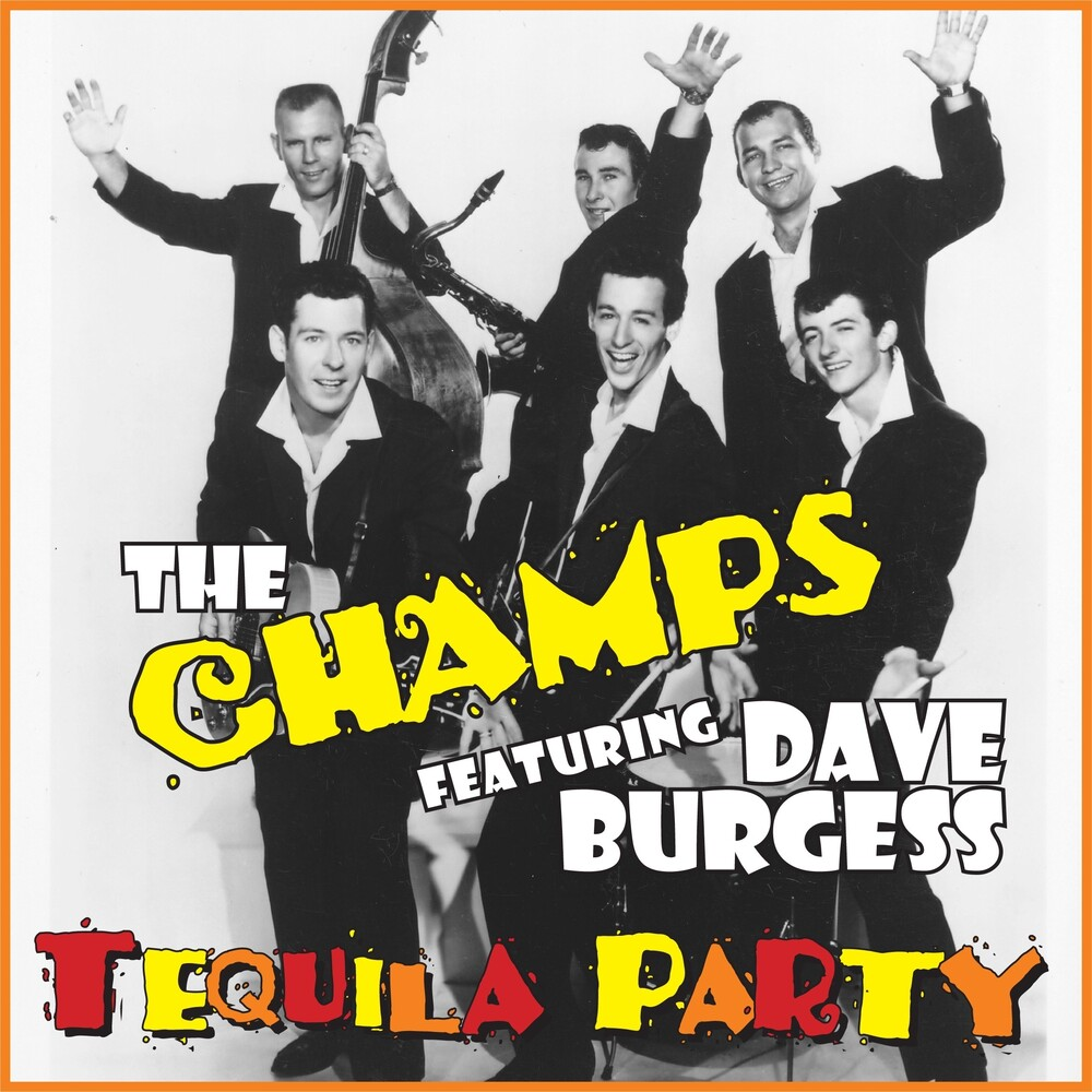 Champs / Dave Burgess - Tequila Party [Digipak]