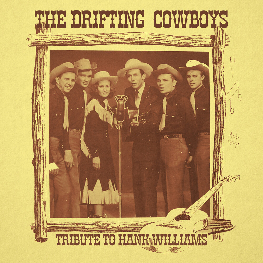 Drifting Cowboys - Tribute To Hank Williams