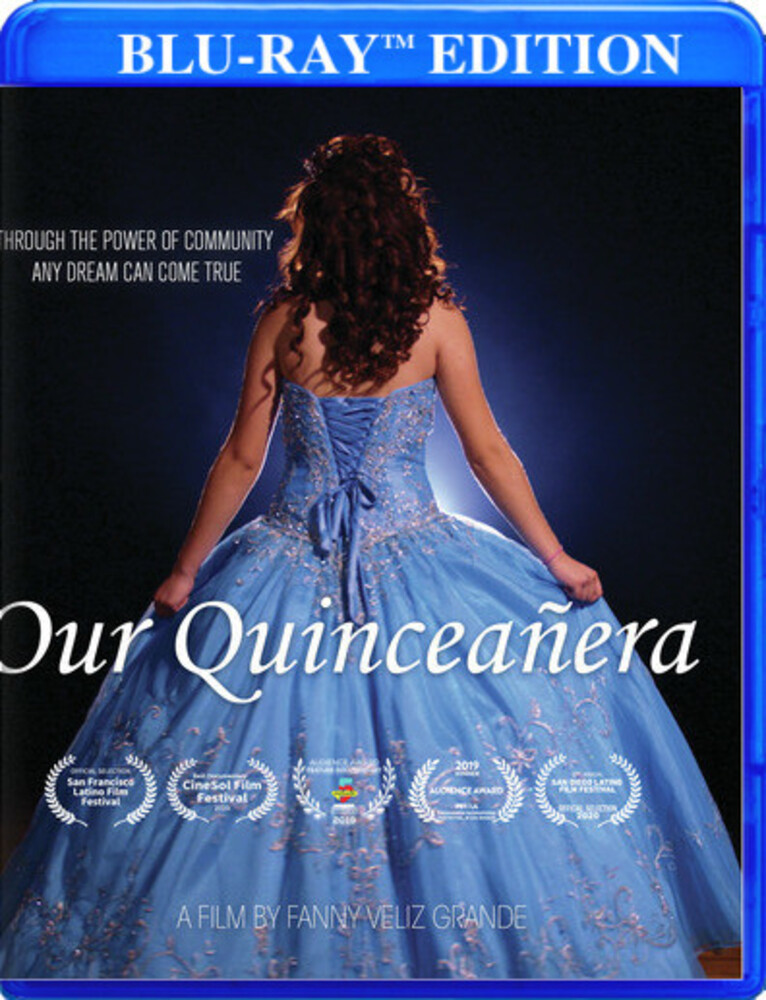 - Our Quinceanera