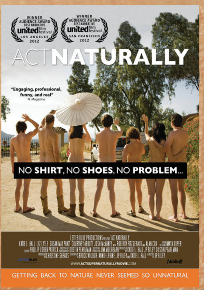 - Act Naturally
