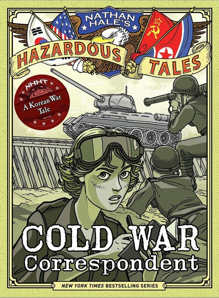 Nathan Hale - Cold War Correspondent A Korean War Tale (Gnov)