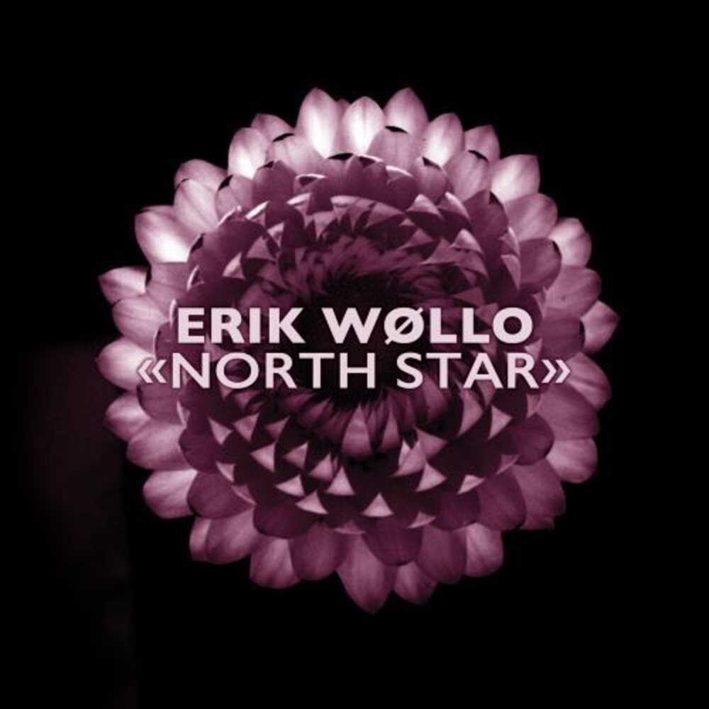 Erik Wollo - North Star [Digipak]