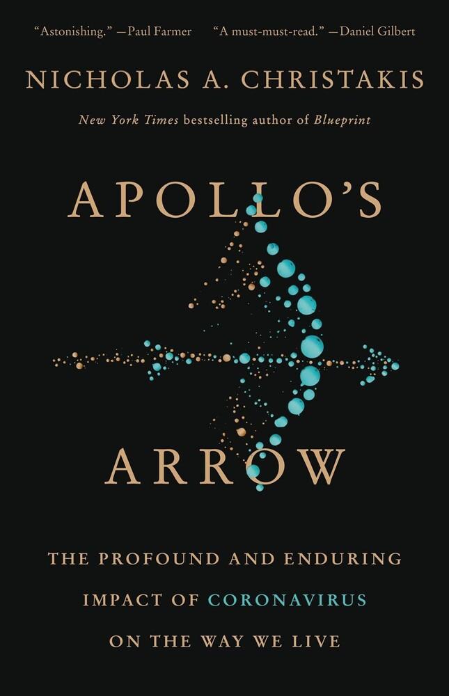 Nicholas Christakis  A - Apollos Arrow (Ppbk)