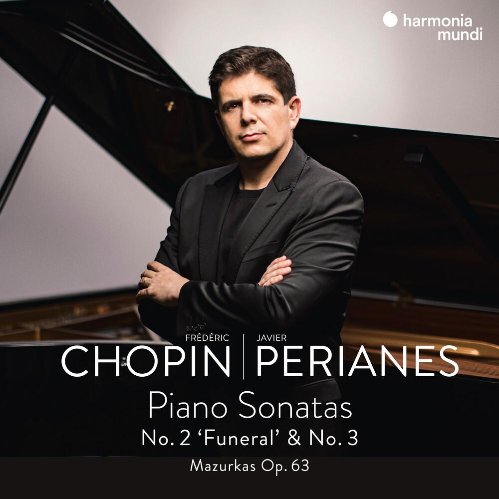 Javier Perianes - Chopin: Piano Sonatas Nos. 2 & 3